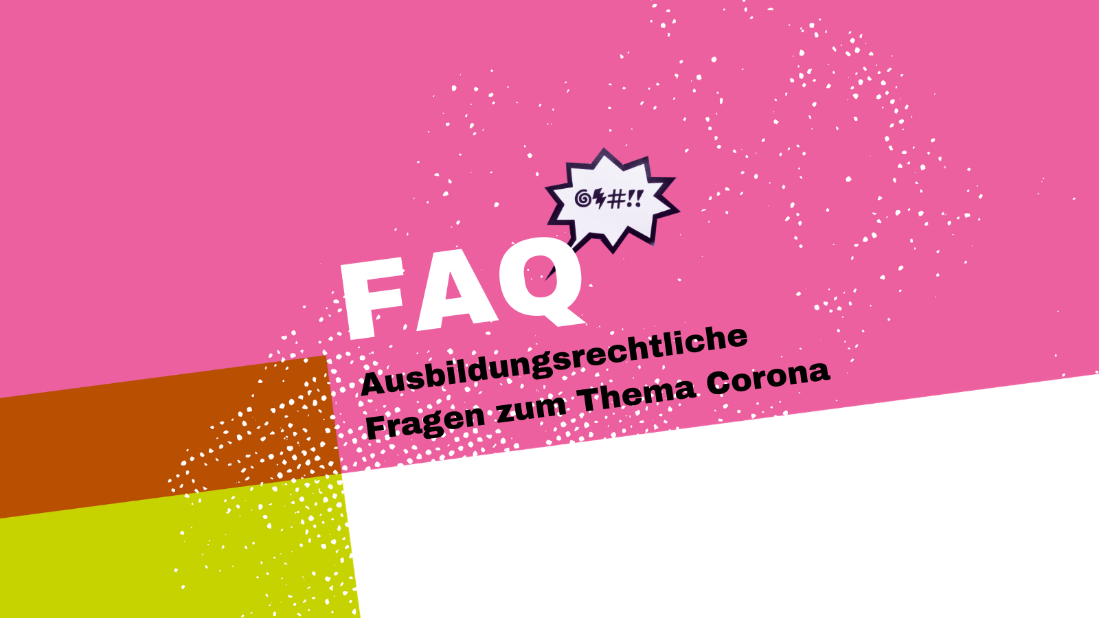 FAQ zum Thema Corona und Ausbildung